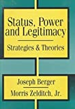 img - for Status, Power, and Legitimacy book / textbook / text book