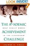 The Academic Achievement Challenge: W...