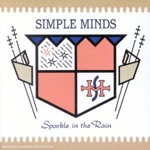 Simple Minds - Sparkle In The Rain  - Edition remastérisée - Zortam Music