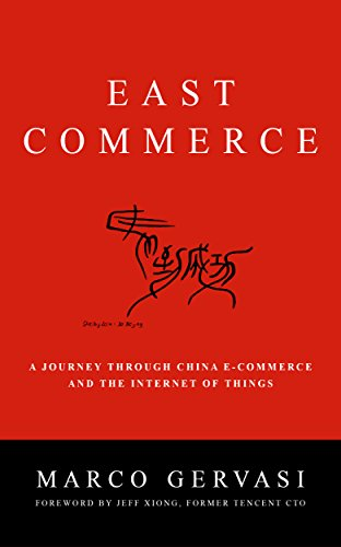 east-commerce-a-journey-through-china-e-commerce-and-the-internet-of-things-a-journey-through-china-