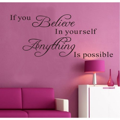 MZY LLC (TM) If You Believe in Yourself Anything Is Possible Removable Wall Decal Sticker DIY Art Decor Mural Vinyl Home Room Office Decals Color: Black Model: (Removable Wall Stickers compare prices)