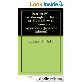 Part 16: PCI passthrough 2 - Detail of VT-d How to implement a hypervisor (Japanese Edition)