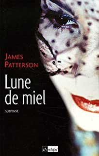 Lune de miel, Patterson, James