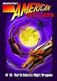 North Dakota Night Dragons (American Chillers No. 19)