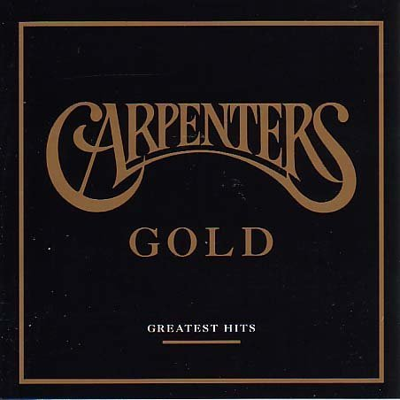 CARPENTERS - Carpenters Gold - Greatest Hits - Zortam Music