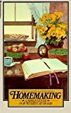 Homemaking: A Bible Study for Women at Home
