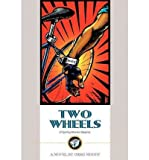 img - for By Greg Moody - Two Wheels: A Cycling Murder Mystery (1998-07-04) [Paperback] book / textbook / text book