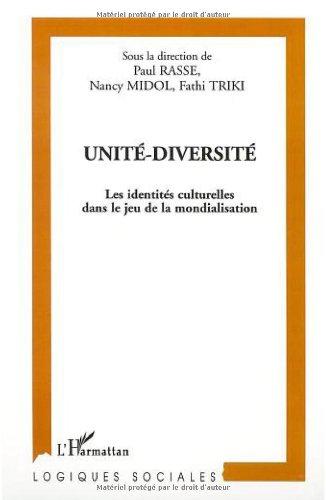 unite-diversite-les-identites-culturelles-dans-le-jeu-de-la-mondialisation
