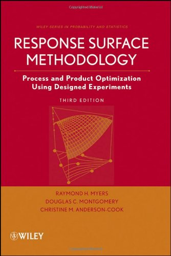 Response Surface Methodology: Process and Product...