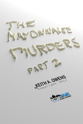 Book: The Mayonnaise Murders, Part 2 by Keith Owens