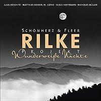 Rilke Projekt - Wunderweiße Nächte Hörbuch
