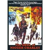 The Soul of Nigger Charlie / the Legend of Nigger Charlie