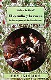 img - for El estudio y la rueca / Hipparchia's Choice: De Las Mujeres, De La Filosofia, Etc. (Spanish Edition) book / textbook / text book