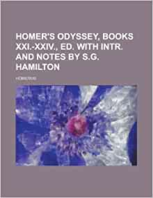 Homer s odyssey books xxi xxiv ed with intr and notes by s g