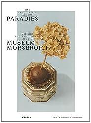 Eine Handvoll Erde aus dem Paradies: Magische Objekte und Bilder aus dem Museum Morsbroich