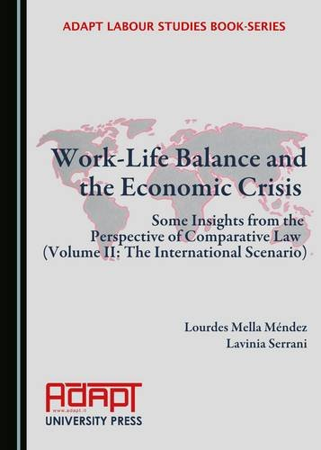 Work-life Balance and the Economic Crisis: Some Insights from the Perspective of Comparative Law (Adapt Labour Studies) PDF