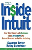 img - for Inside Intuit( How the Makers of Quicken Beat Microsoft and Revolutionized an Entire Industry)[INSIDE INTUIT NEW/E][Hardcover] book / textbook / text book
