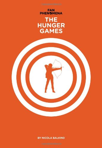 Fan Phenomena: The Hunger Games (Intellect Books - Fan Phenomena)