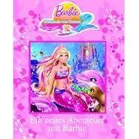 Barbie und das Geheimnis von Oceana 2 Magical Storybook: Ein neues Abenteuer mit Barbie