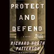 Protect and Defend: A Novel | [Richard North Patterson]