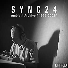 Sync24 Ambient Archive [1996-2002]