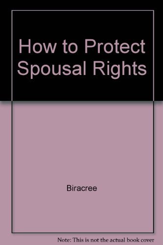 How to Protect Your Spousal Rights