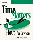 Time Matters in One Hour for Lawyers (5110402)