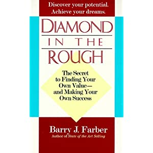 Diamond in the Rough: The secret to finding your own value - and making your own success