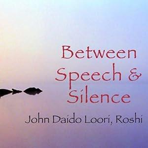 Between Speech and Silence Speech