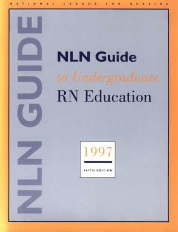 NLN Guide to Undergraduate RN Education 1997 (National League for Nursing Series (All Nln Titles)