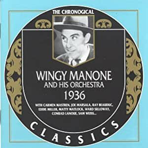 Wingy Manone & His Orchestra* Wingy Manone And His Orchestra - Trumpet On The Wing