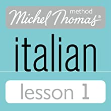 Michel Thomas Beginner Italian Lesson 1 Audiobook by Michel Thomas Narrated by Michel Thomas