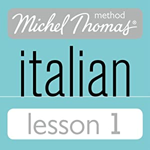 Michel Thomas Beginner Italian Lesson 1  by Michel Thomas Narrated by Michel Thomas