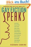 Gay Fiction Speaks: Conversations wit...
