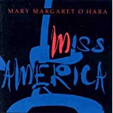 Miss Americaby Mary Margaret O'Hara