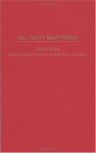 Ann Petry's Short Fiction: Critical Essays (Contributions in Afro-American and African Studies: Contemporary Black Poets