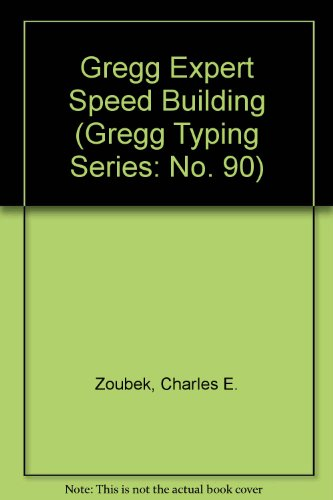 Gregg Expert Speed Building (Gregg Typing Series: No. 90) (Expert Typing compare prices)
