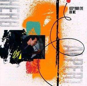 Herb Alpert - Keep Your Eye on Me - Zortam Music