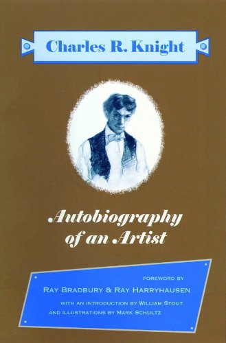 Autobiography of an Artist Selections from the Autobiography of Charles R Knight096601653X