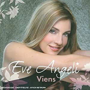 Eve Angeli - Viens - Amazon.com Music