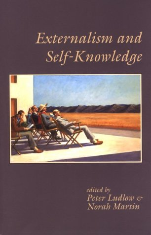 Externalism and Self-Knowledge (Center for the Study of Language and Information - Lecture Notes)