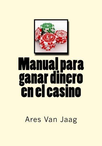 Manual para ganar dinero en el casino: El Manual del Jugador Profesional