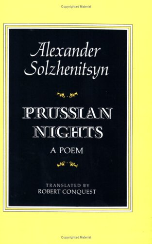 Prussian Nights: A Poem, Aleksandr Solzhenitsyn