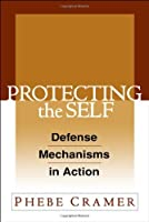Protecting the Self: Defense Mechanisms in Action