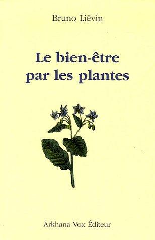 Livre le bien tre par les plantes - Depollution par les plantes ...