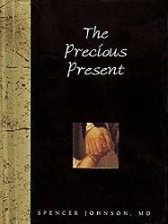 The Precious Present (Words for Life)