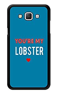 """Humor Gang You'Re My Lobster Minimal - Ross - Friends Printed Designer Mobile Back Cover For """"Samsung Galaxy A5"""" (3D, Glossy, Premium Quality Snap On Case)"""