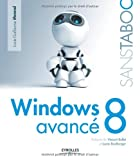 echange, troc Louis-Guillaume Morand - Windows 8 avancé