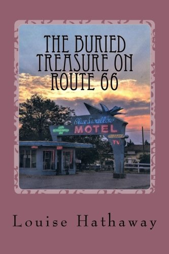 The Buried Treasure On Route 66: A Nancy Keene Mystery