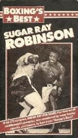 Boxing's Best: Sugar Ray Robinson [VHS]